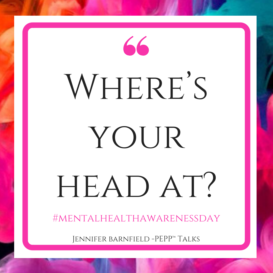 Mental Health Awareness - Jennifer Barnfield - The PEPP Method