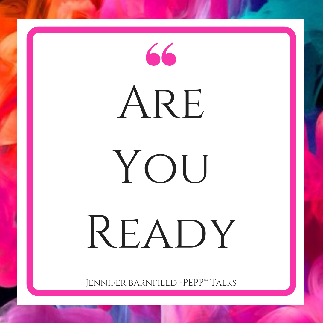 Are You Ready - Jennifer Barnfield - The PEPP Method