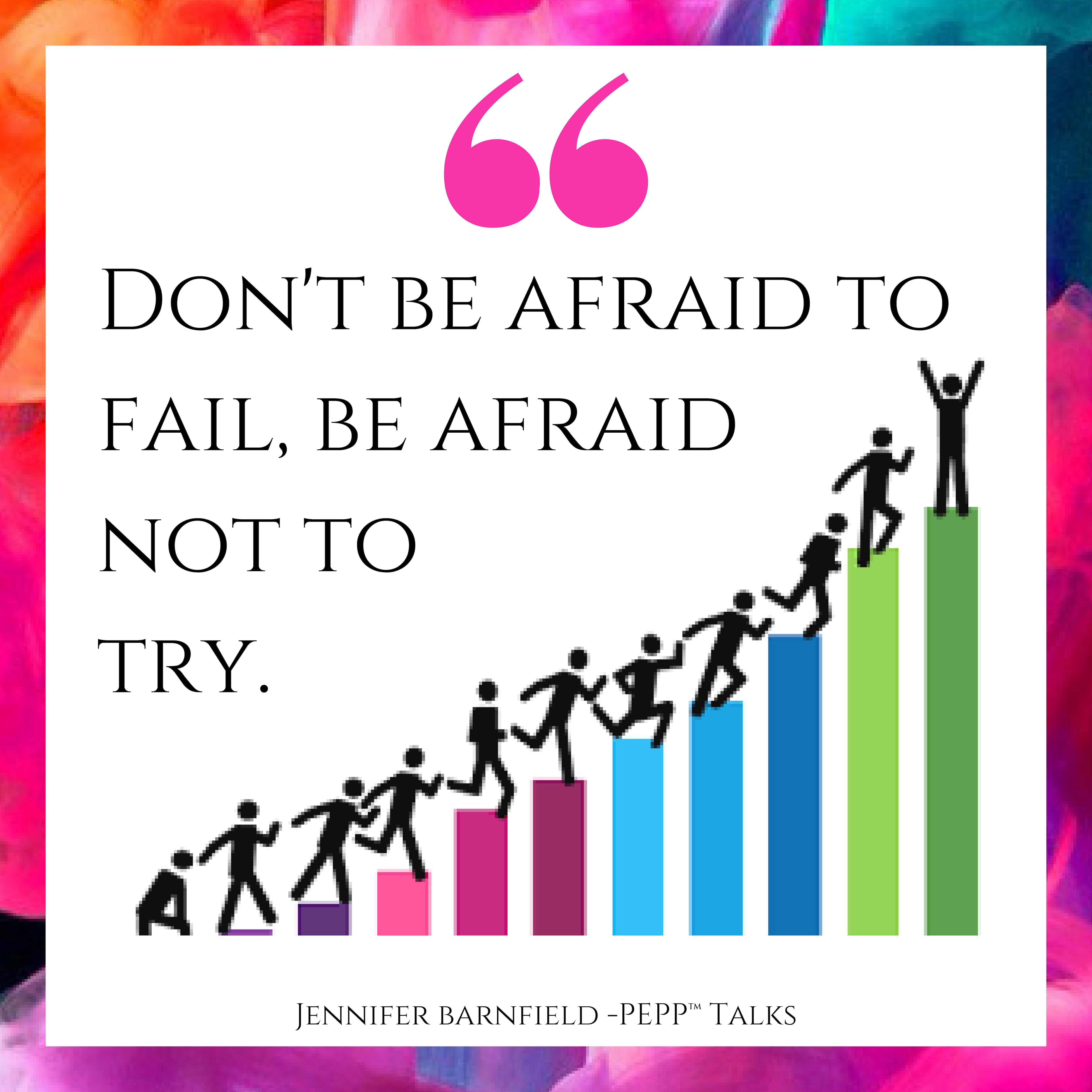 Afraid To Try - Jennifer Barnfield - The PEPP Method